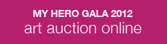 Last Chance To Place Online Bid For My Hero Gala Art Auction!