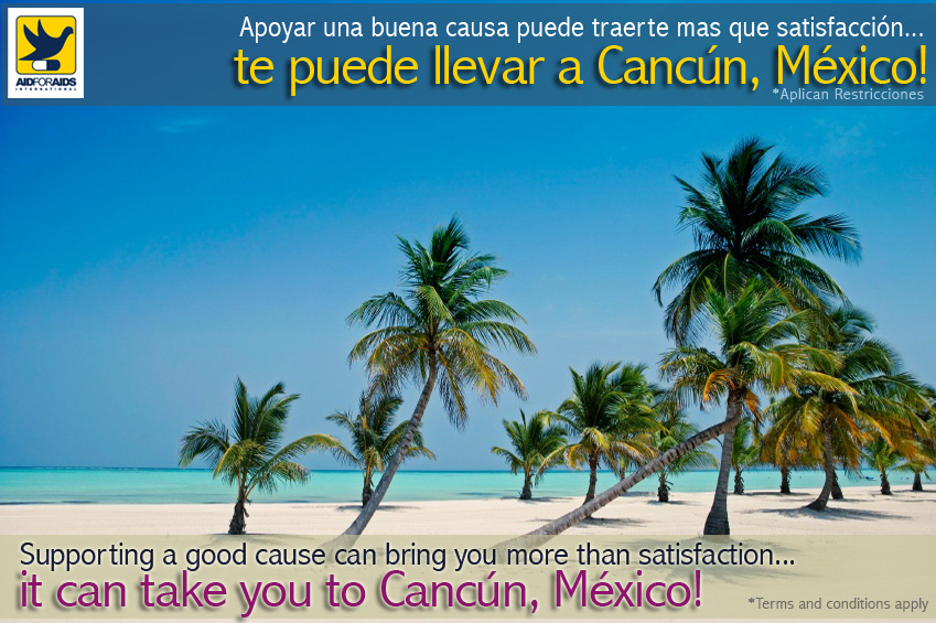 Let your Contribuition take you to Cancún.
