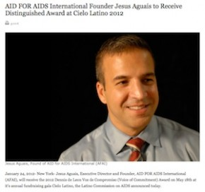 AID FOR AIDS International Founder Jesus Aguais to Receive Distinguished Award at Cielo Latino 2012